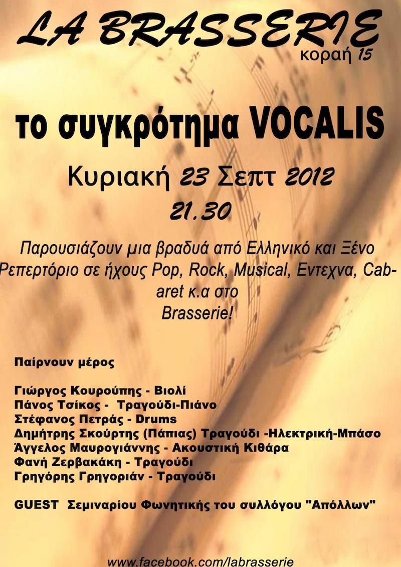 Vocalis Live στο La Brasserie (23.09.2012)